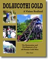 DOLAUCOTHI GOLD – A VISION REALISED by Alun Isaac published by APECS Press, Caerleon